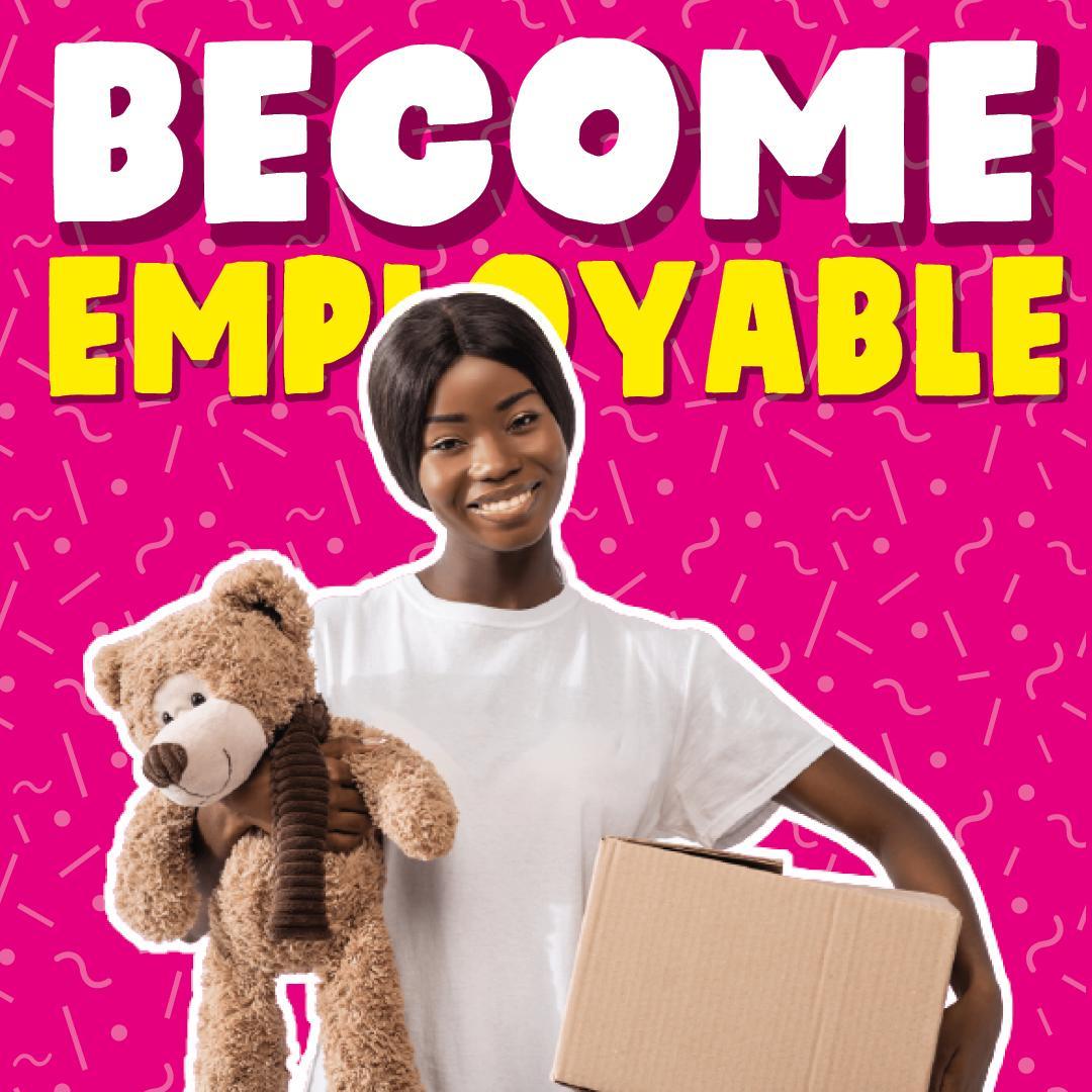 Become employable